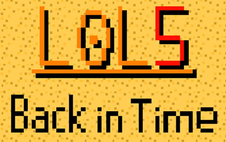 LoL 5 - Back in Time