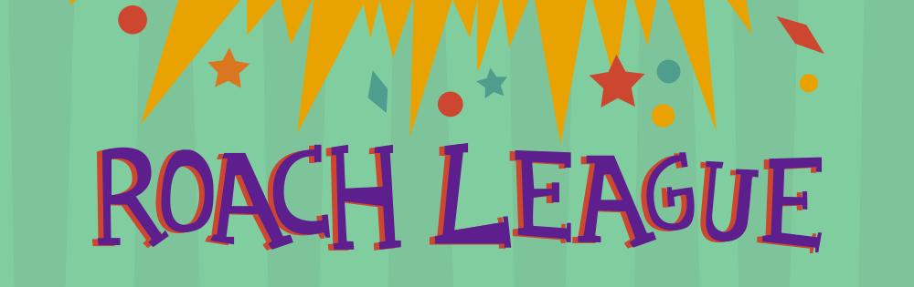 Roach League