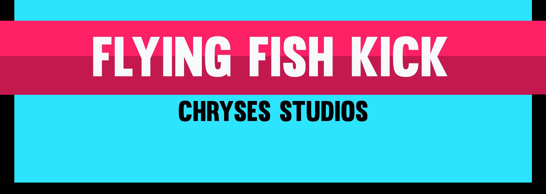 Flying Fish Kick