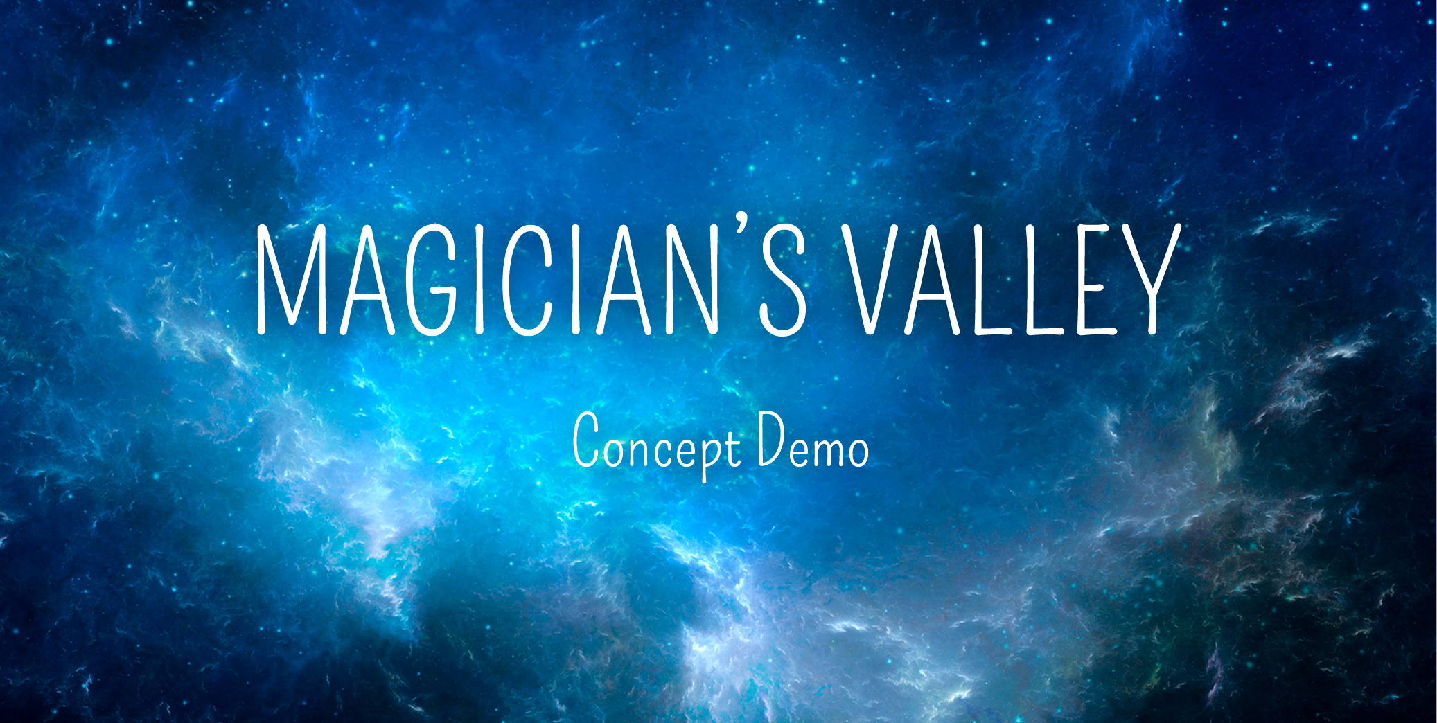 Magician's Valley Concept Demo