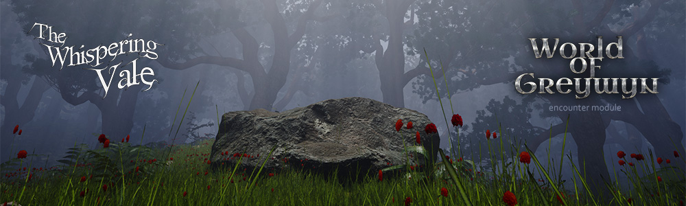 World of Greywyn: The Whispering Vale