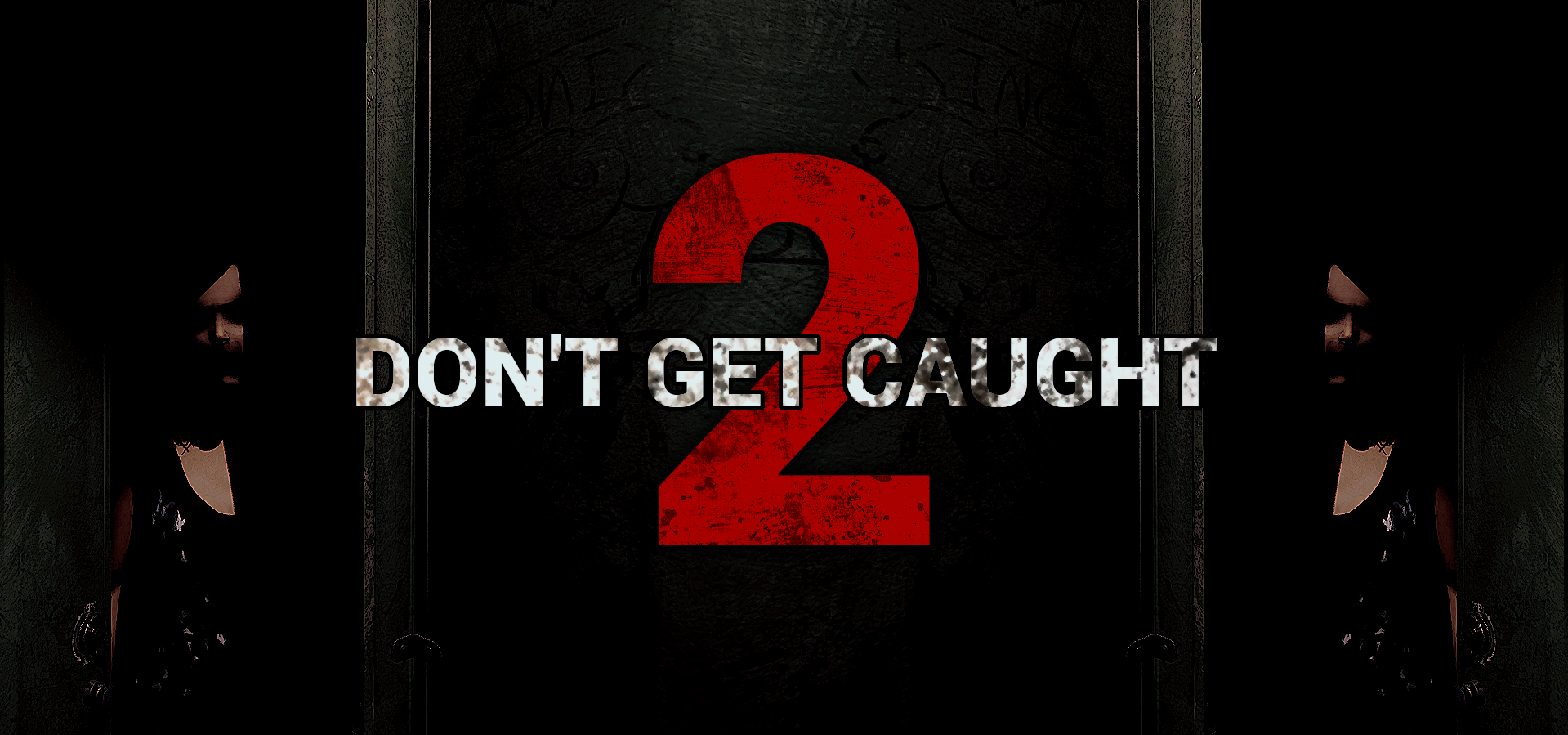 Don't Get Caught 2