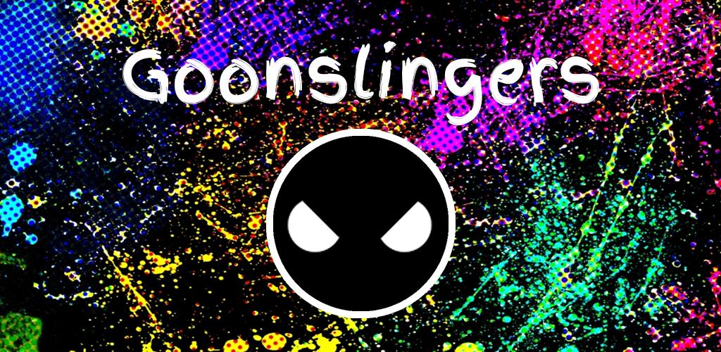 Goonslingers