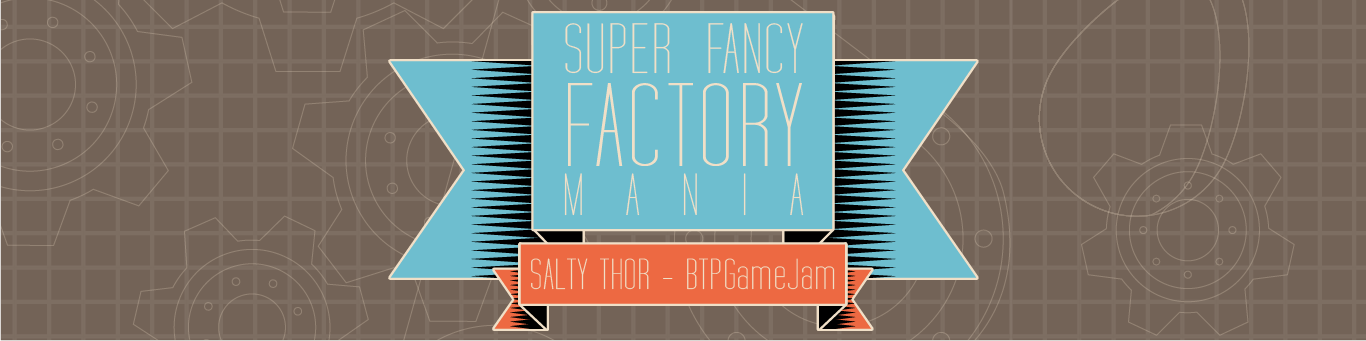 Super Fancy Factory Mania
