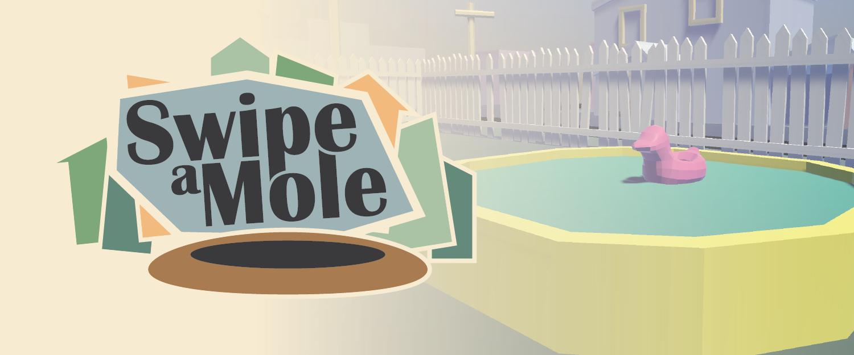 Swipe-a-Mole (VR)