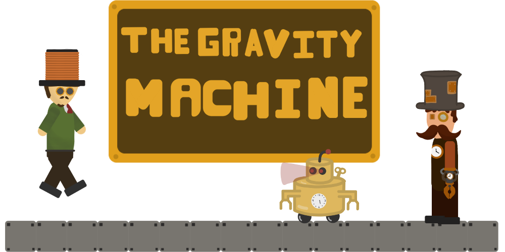 The Gravity Machine prototype 1.1.0