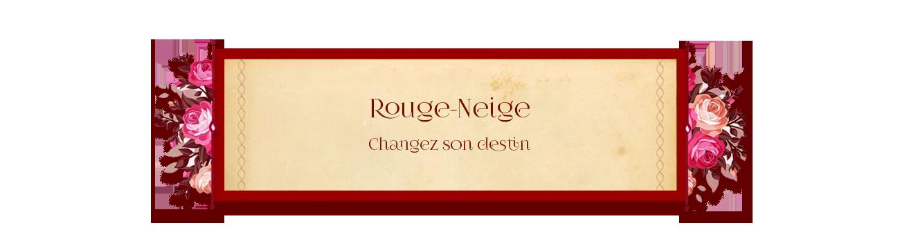Rouge-Neige