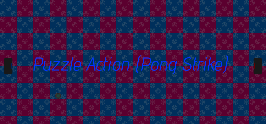 Puzzle Action (Pong Strike)