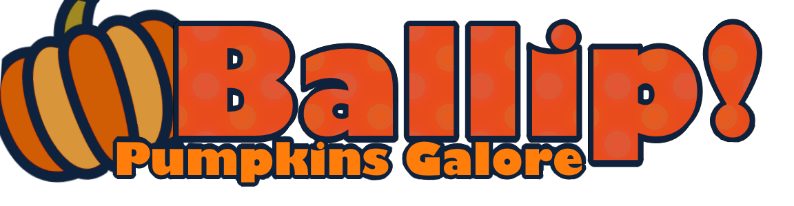 Ballip! ~ Pumpkins Galore!