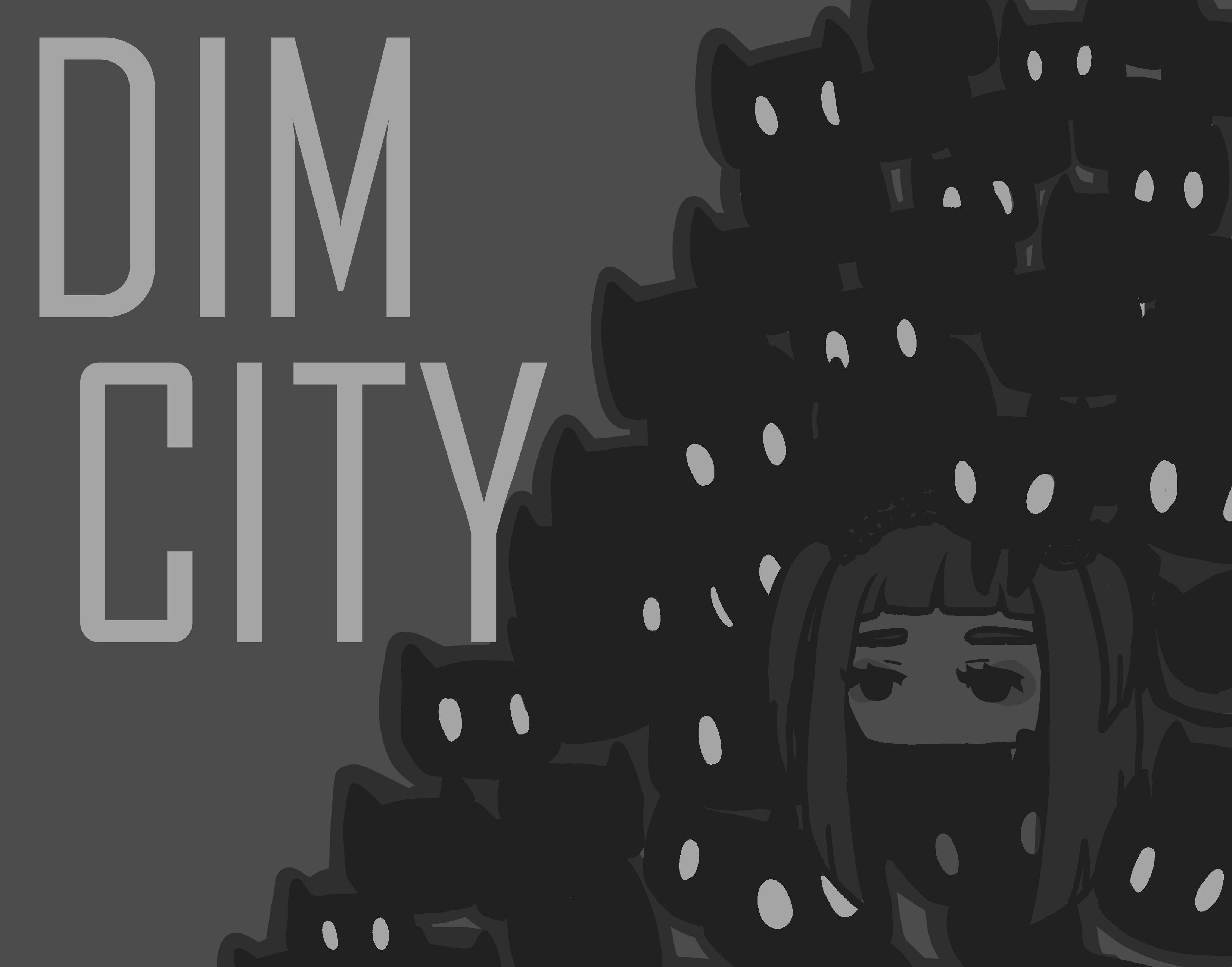 Dim City