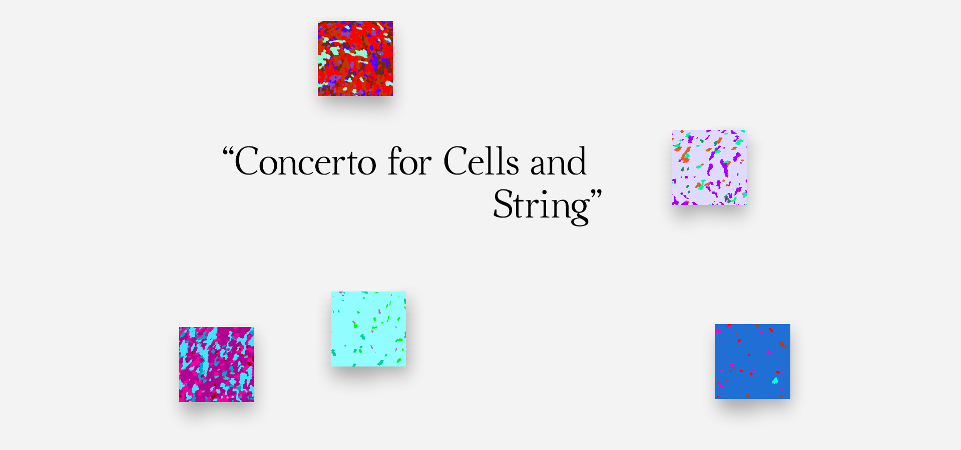 Concerto for Cells and String