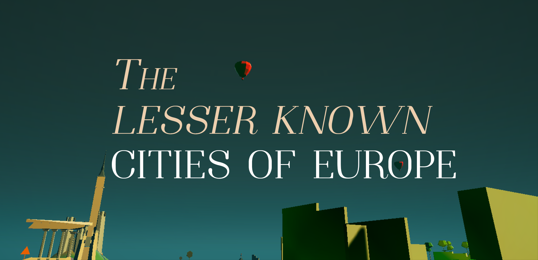 The Lesser Known Cities of Europe