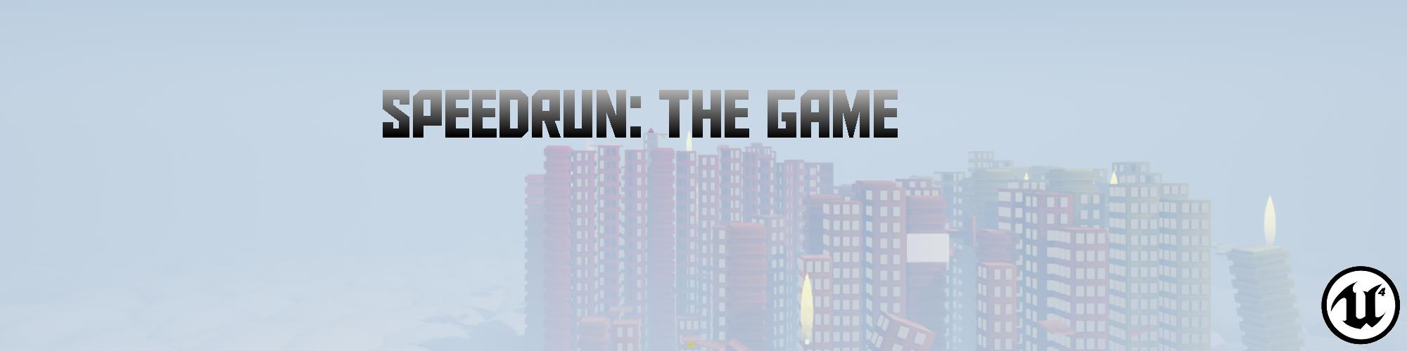 Speedrun: The Game