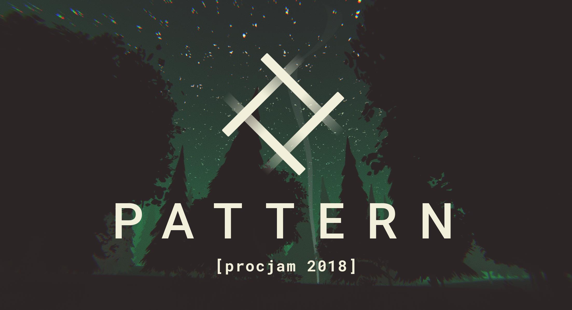 PATTERN [procjam]