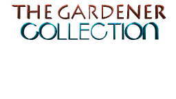 The Gardener Collection