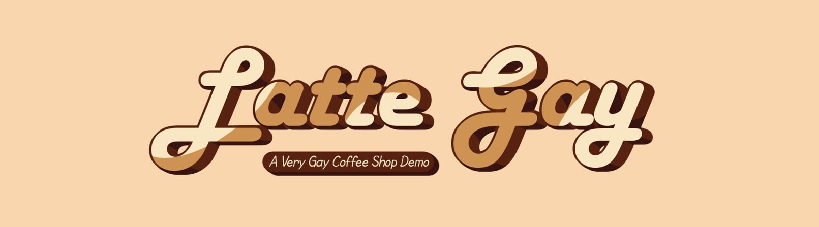 LatteGay - Demo