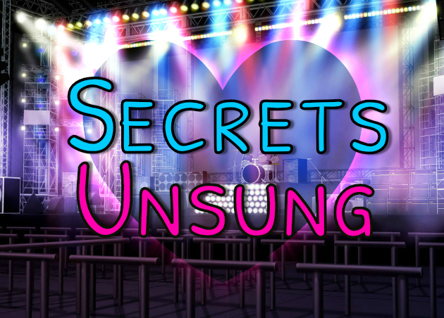 Secrets Unsung