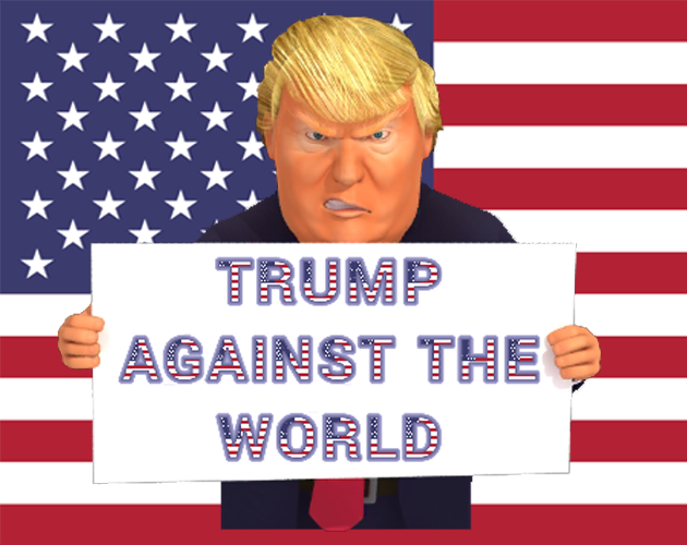Trump Against The World