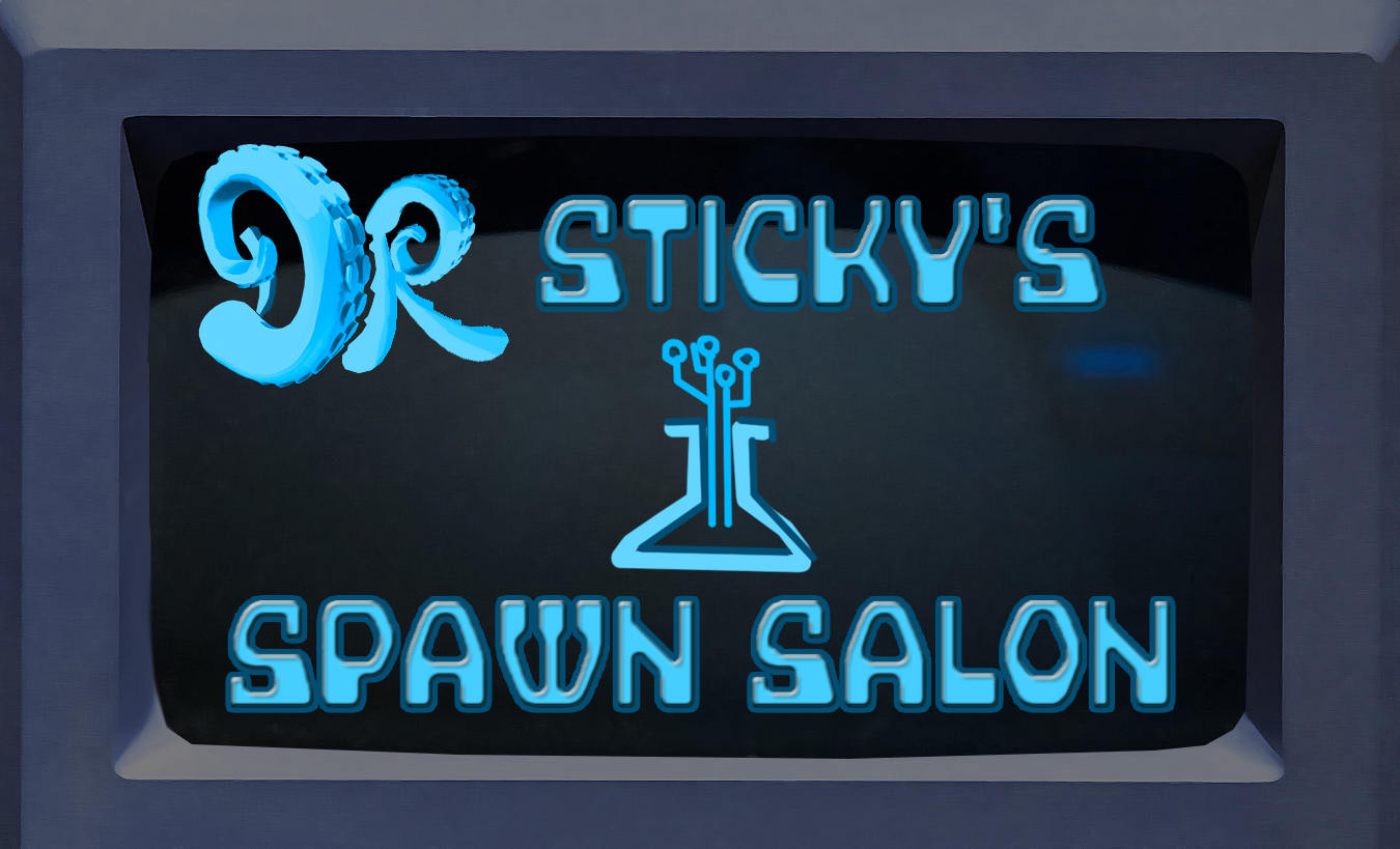 Dr. Sticky's Spawn Salon