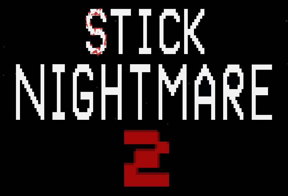 Stick Nightmare 2