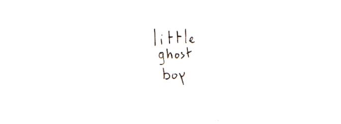 little ghost boy