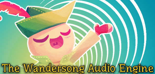 The Wandersong Audio Engine
