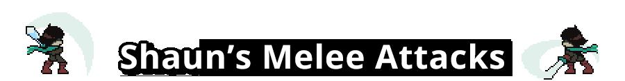 Shaun's Melee Example