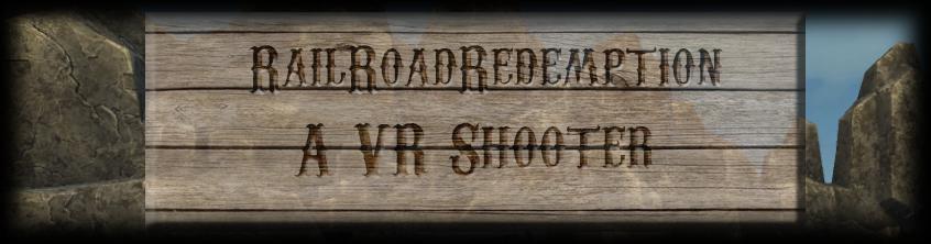 Rail Road Redemption VR