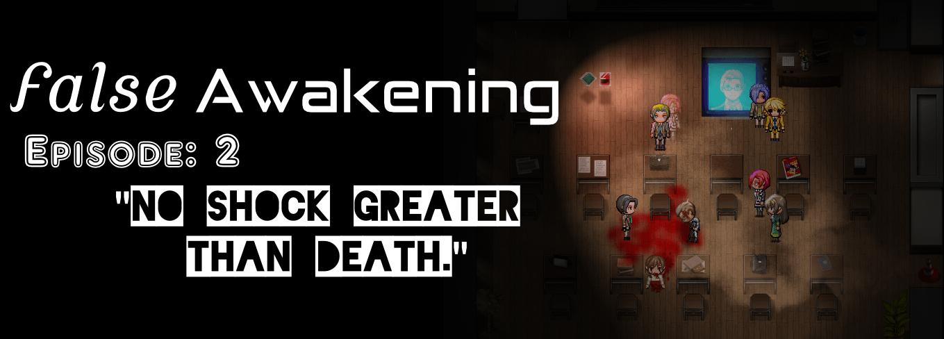False Awakening | Episode 2