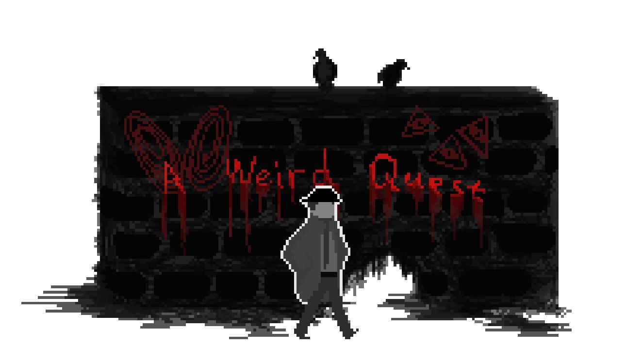 A Weird Quest