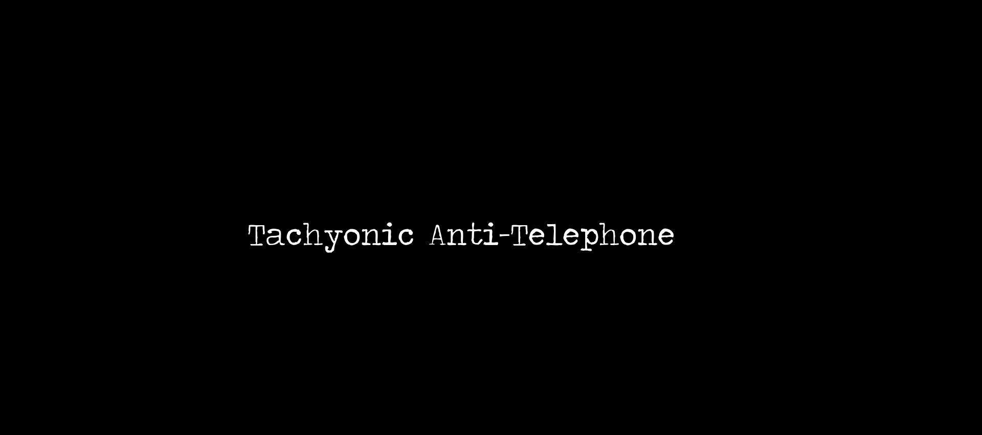 Tachyonic Antitelephone