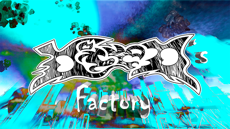 Died's Factory