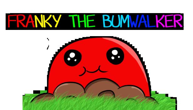 Franky the Bumwalker