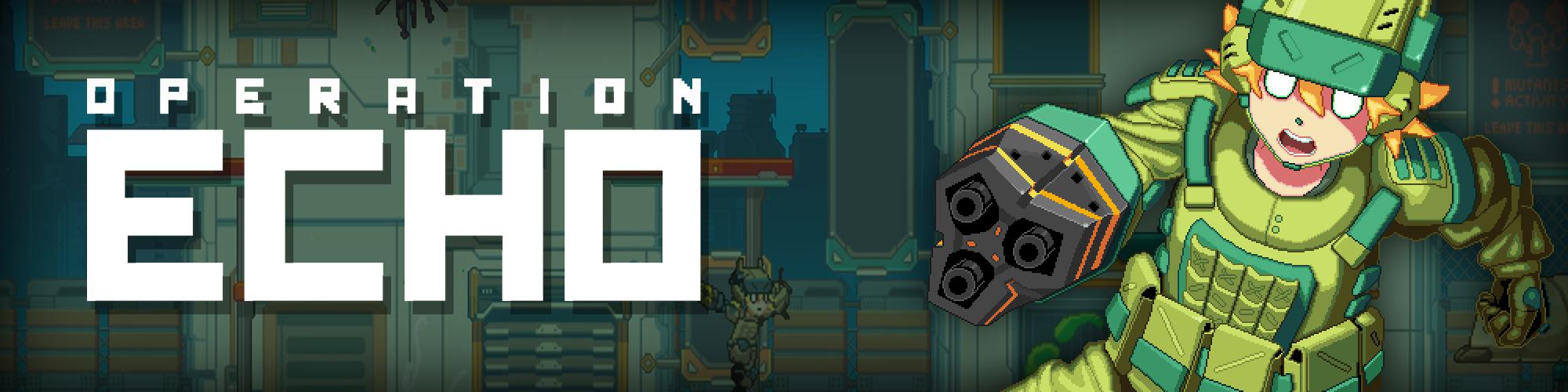 Operation E.C.H.O. (Demo)