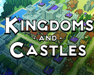 Kingdoms and Castles [$9.99] [Simulation] [Windows] [macOS] [Linux]