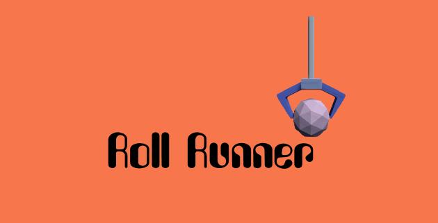 Roll Runner