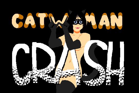 Catwoman Crash