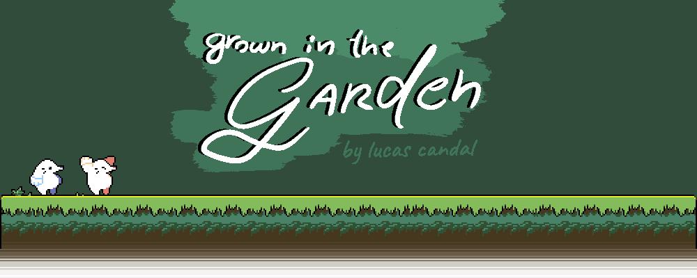 Grown in the Garden