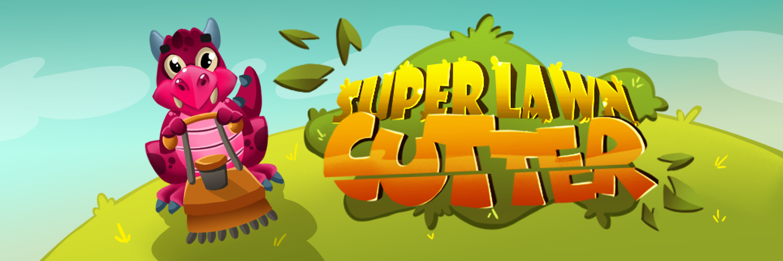 Super Lawn Cutter