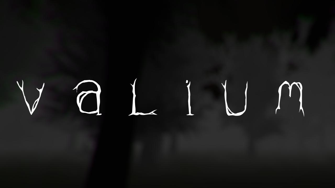 valium (Tech-Demo)