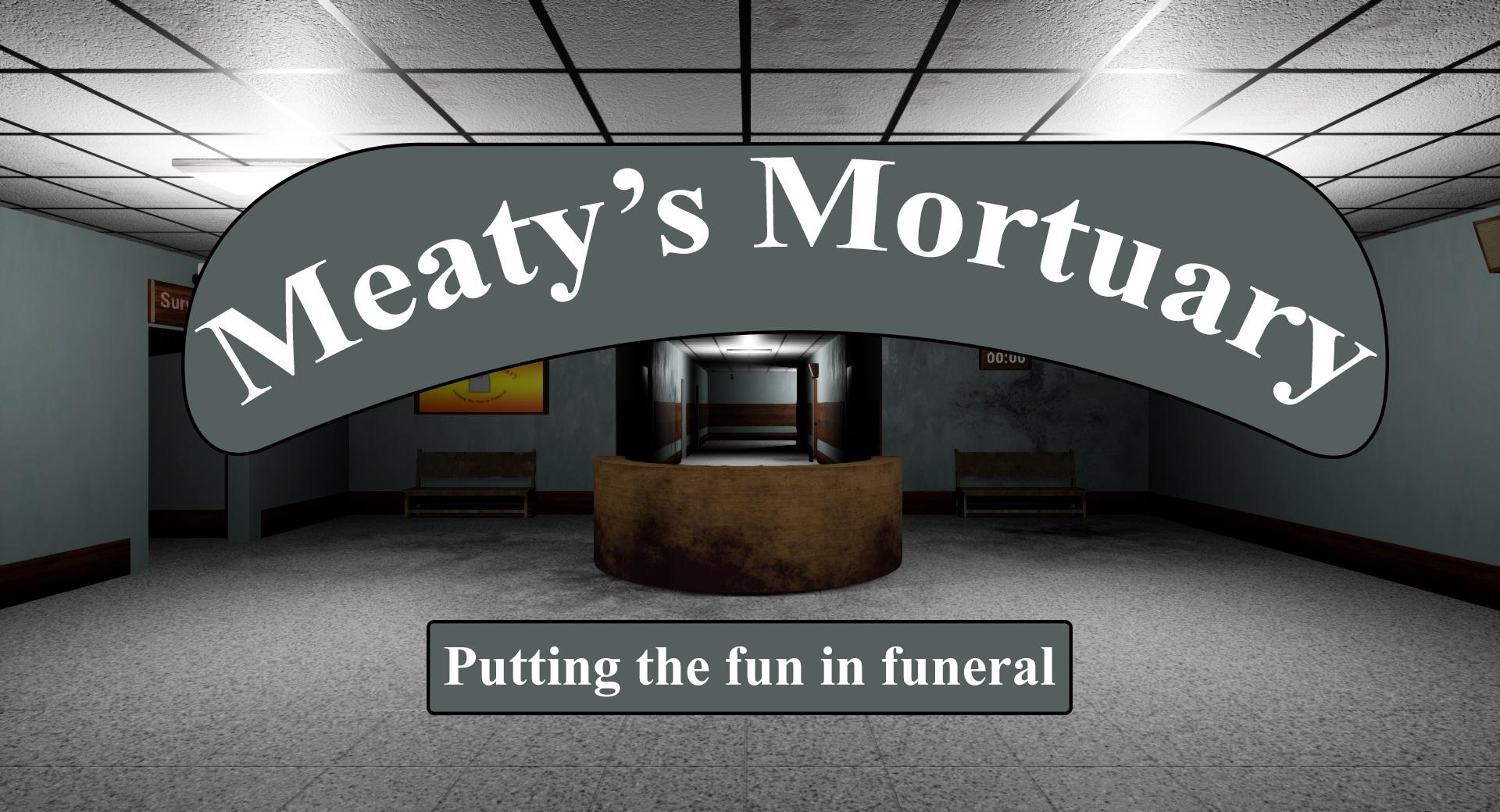 Meaty's Mortuary