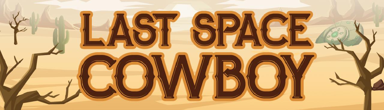 Last Space Cowboy