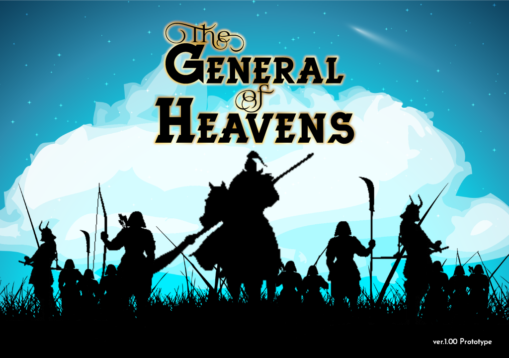 The General of Heavens (PROTOTYPE)
