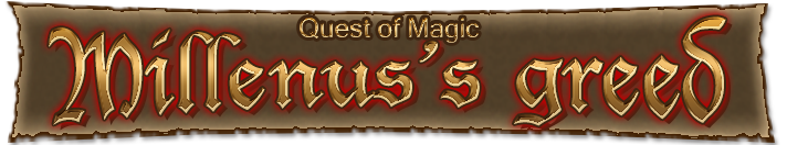 Quest of Magic : Millenus's  Greed