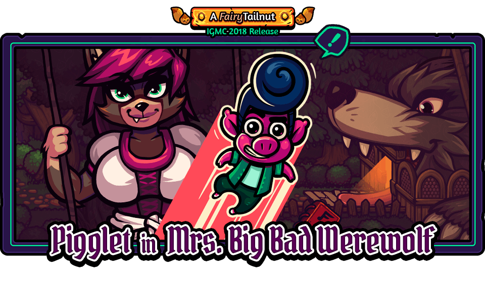 Pigglet in Mrs. Big Bad Werewolf (IGMC2018)