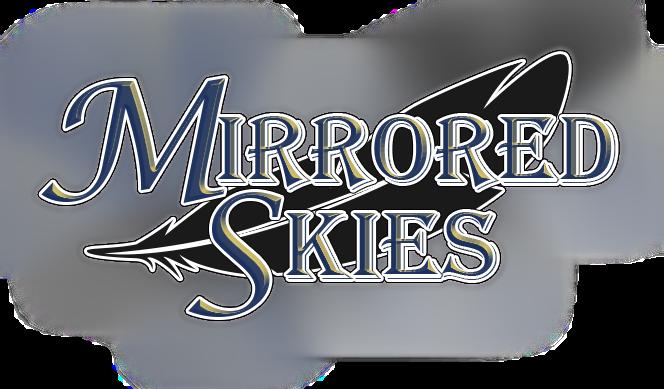 Mirrored Skies (Demo)