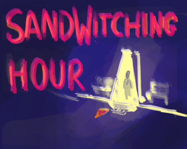 SandWitching Hour