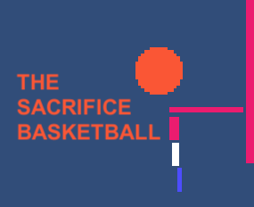 The Sacrifice Basketball
