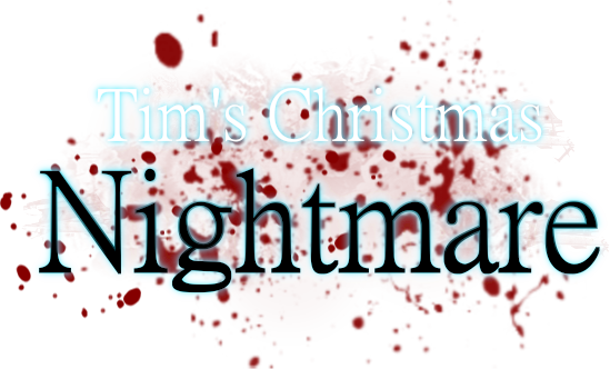 Tim's Christmas Nightmare