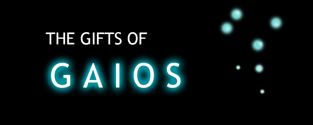 The Gifts of Gaios